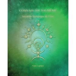Livre Initiation alchimique de l'être connais-toi toi-même TOME 3 de Yann LIPNICK